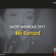 Talent Showcase – Mo Barnard